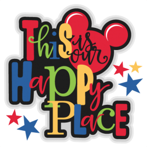This is our Happy Place  Titles SVG scrapbook cut file cute clipart files for silhouette cricut pazzles free svgs free svg cuts cute disney  cut files