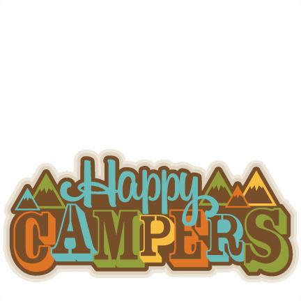 Happy Campers Title SVG scrapbook cut file cute clipart ...
