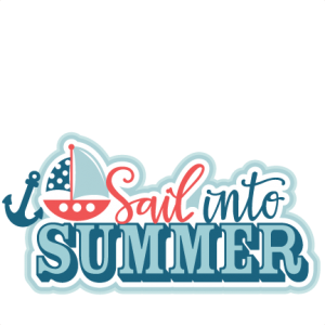 Sail into Summer Title SVG scrapbook cut file cute clipart files for silhouette cricut pazzles free svgs free svg cuts cute cut files