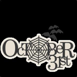 October 31st Title SVG scrapbook cut file cute clipart files for silhouette cricut pazzles free svgs free svg cuts cute cut files