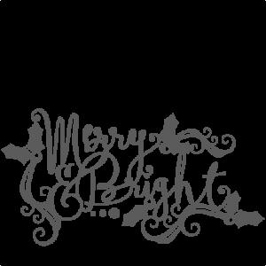 Christmas Merry & Bright Phrase SVG scrapbook cut file cute clipart files for silhouette cricut pazzles free svgs free svg cuts cute cut files