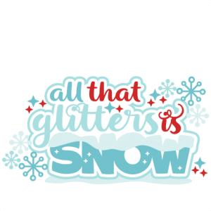 Winter All that glitters is snow title SVG scrapbook cut file cute clipart files for silhouette cricut pazzles free svgs free svg cuts cute cut files