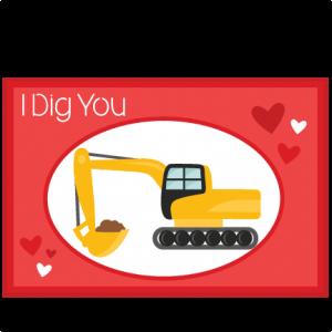 Valentine Card I Dig You SVG scrapbook cut file cute clipart files for silhouette cricut pazzles free svgs free svg cuts cute cut files