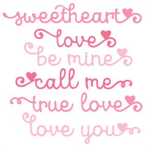 Valentine Phrases SVG scrapbook cut file cute clipart files for silhouette cricut pazzles free svgs free svg cuts cute cut files
