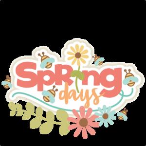 Spring Days Title scrapbook cut file cute clipart files for silhouette cricut pazzles free svgs free svg cuts cute cut files