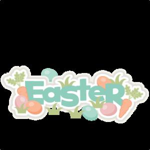 Easter Title SVG scrapbook cut file cute clipart files for silhouette cricut pazzles free svgs free svg cuts cute cut files