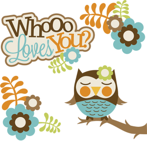 Whooo Loves You? SVG