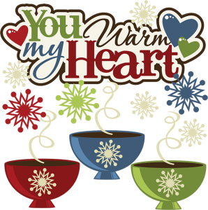 You Warm My Heart SVG hot cocoa svg file snow svg file winter svg files for scrapbooking