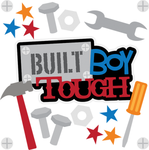 Built Boy Tough SVG scrapbook collection boy svg files tool cut files for scrapbooking
