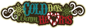 Cold Days Warm Hearts SVG file for scrapbooking svg files for cardmaking cute cut files