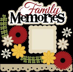 Family Memories SVG scrapbook file cute svg files for scrapbooking cute svg cuts cutting files for scrapbooks