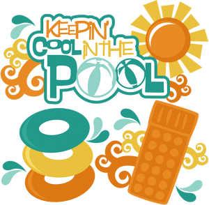 Keepin' Cool In The Pool SVG scrapbook svg files summer svg cuts for scrapbooks summer cut files for scrapbooking