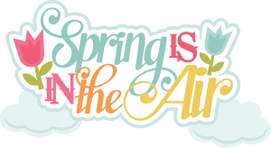 Spring Is In The Air SVG scrapbook title spring svg files spring svg cuts free svgs for cutting machines