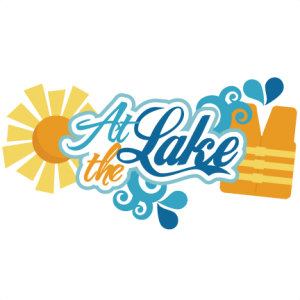 At The Lake SVG scrapbook title lake svg files life jacket svg file for cutting machines free svgs