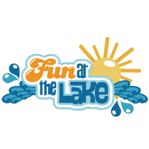 Fun At The Lake SVG scrapbook title lake svg cut files sun svg files lake svg  files for cutting machines
