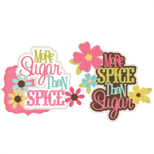 Sugar & Spice SVG scrapbook title girl svg scrapbook title girl svg files cute svg cut files free svgs