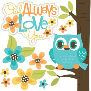 Owl Always Love You SVG files for scrapbooking owl svg file owl svg cut file owl cut files