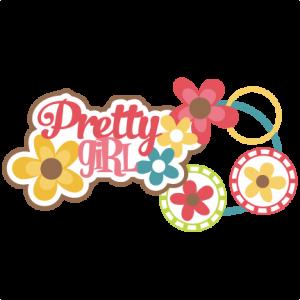 Pretty Girl SVG scrapbook title girl svg scrapbook title flower svg files free svg files free svg cuts