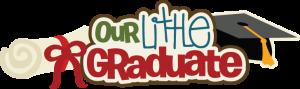 Our Little Graduate SVG scrapbook title preschool graduation svg scrapbooking file graduations svg cut files