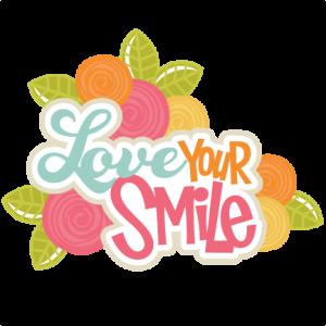 Love Your Smile SVG scrapbook title roses svg file flower svg cut files svg scrapbook title