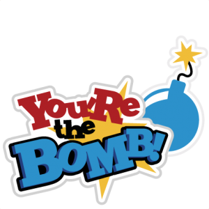 You're The Bomb! SVG scrapbook title boy svg scrapbook title svg files for cutting machines