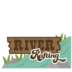 River Rafting SVG scrapbook title river rafting svg files for scrapbooking river rafting svg cut files