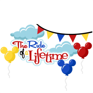 The Ride Of A Lifetime SVG scrapbook title vacation svg scrapbook title free svgs svg cut files
