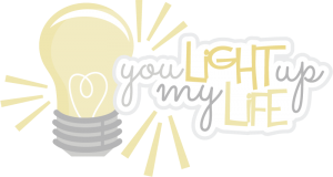 You Light Up My Life SVG scrapbook title light bulb svg file cute svg files free svg cuts