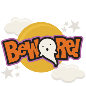 Beware SVG scrapbook title halloween svg cut files free svgs free svg cuts cute cutting files