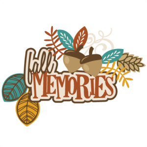 Fall Memories SVG autumn svg file svg files for scrapbooking cute clipart fall svg cut files