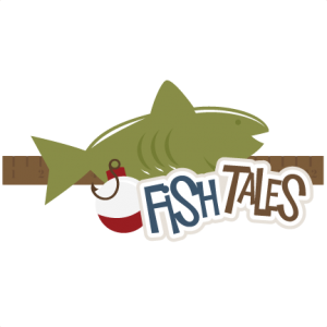 Fish Tales SVG scrapbook title fishing svg files outdoors svg files fishing scal files free svgs