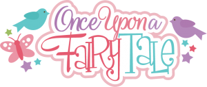 Once Upon A Fairy Tale SVG scrapbook title princes svg cut file princess svg files for cutting machines