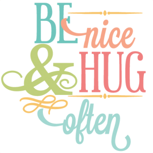 Be Nice & Hug Often SVG vinyl phrase svg cut files free svgs vinyl wall quotes svgs