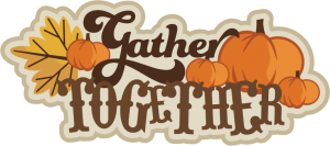 Gather Together With Grateful Hearts SVG cut phrase for cutting machines thanksgiving svg cuts