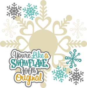 You're Like A Snowflake SVG cutting files winter svg cut files free svg cuts free scal files