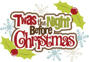 'Twas The Night Before Christmas SVG cutting files free svg files christmas svg cut files