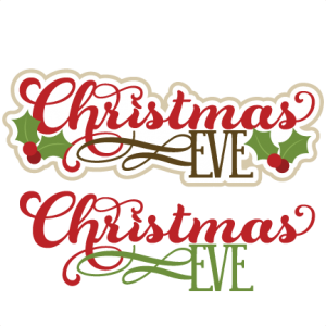 Christmas Eve Titles SVG cutting files christmas svg cuts christmas cutting files for cricut