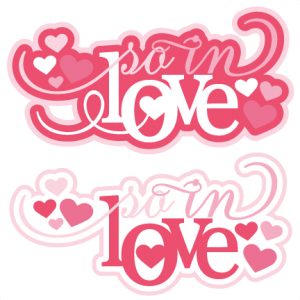 So In Love SVG cutting files for scrapbooking valentines day svg scrapbook title