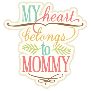 My Heart Belongs To Mommy SVG cutting file phrase svg cut files