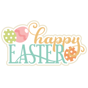 Happy Easter Title SVG scrapbook title easter cutting files for scrapbooking easter svg cut files svg cut files