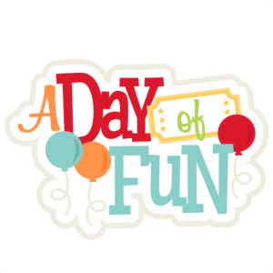 A Day of Fun SVG scrapbook title amusement park svg cut file cute cut files for cricut svg cuts