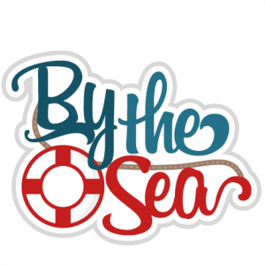 By the Sea SVG scrapbook title nautical svg cut files beach svg cut files ocean svg files for cricut