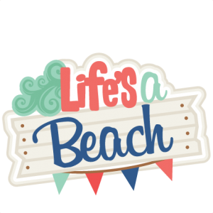 Life's A Beach SVG scrapbook title beach svg cut files for cricut cute cut files cute svg cuts