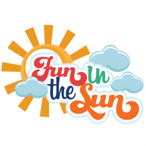 Fun in the Sun SVG scrapbooking title sun svg cut files summer svg cuts