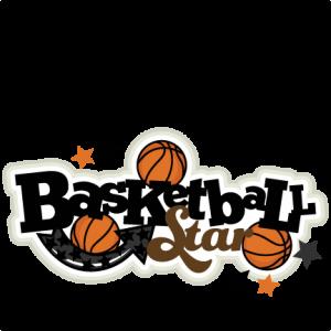 Basketball Star SVG scrapbook title basketball svg title basketball  svg cut files basketball  title svg cut files