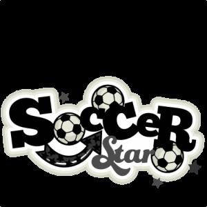 Soccer Star Scrapbook Title  SVG cutting file soccer svg cut files free svgs cute svg cut files for cricut