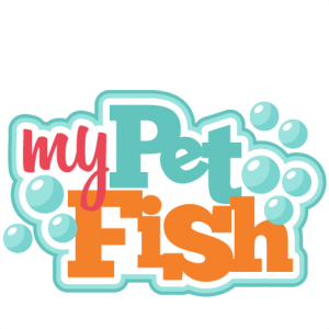 My Pet Fish SVG cutting file for cricut betta fish clipart cute svg cut files cute cut files for cricut free svg cuts