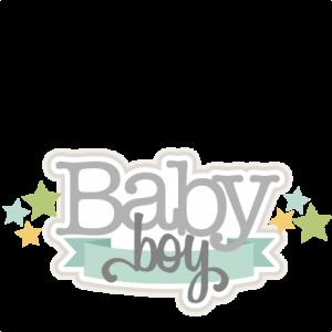 Baby Boy SVG scrapbook title baby svg cut files for cricut cute svg cuts cute cut files for scrapbooking