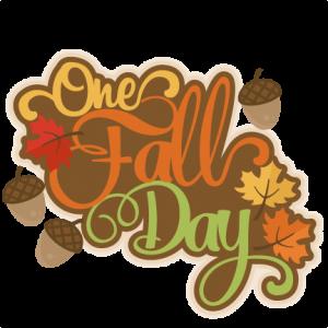 One Fall Day scrapbook title fall svg cut file cute cut files for cricut cute svg cuts free svgs