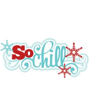 So Chill SVG scrapbook title winter svg cut file snowflake svg cut files for cricut cute svgs free